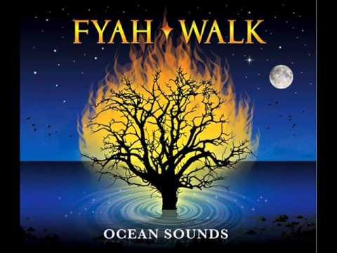 Fyah Walk: