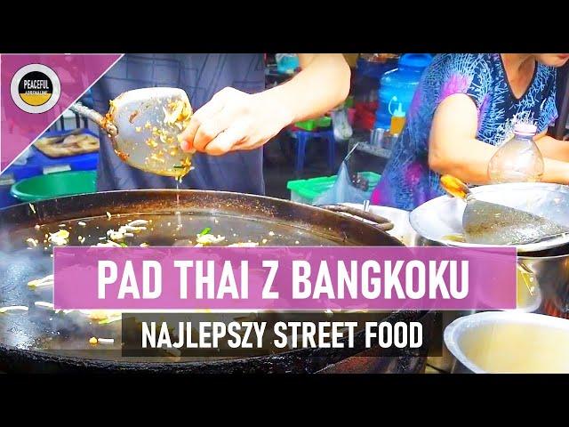 Gdzie znaleźć najlepszy pad thai w Bangkoku? VLOG #3