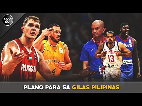 Plano para sa Gilas Pilipinas | Russia Training Camp | Clarkson & Martin? | Our World Cup Goal