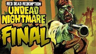FINAL RED DEAD REDEMPTION: Undead Nightmare [DLC] | PARTE 6 | LET'S PLAY ESPAÑOL [HD]