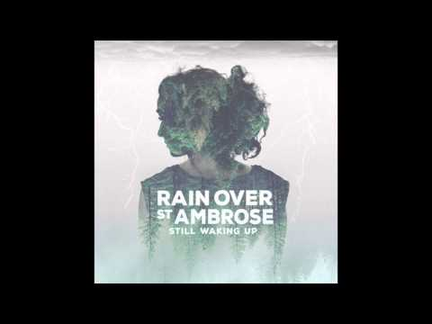 Rain Over St. Ambrose - Broken Love