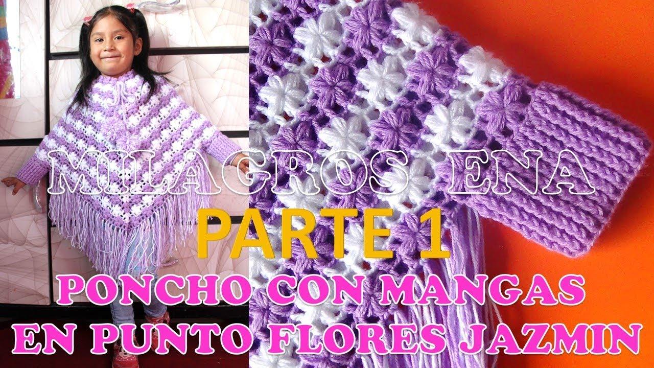 Poncho Con Mangas A Crochet En Punto Flor Jazmín Parte 1 Con Indicaciones Para Todas Las Tallas Youtube