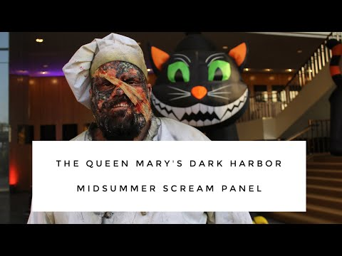 The Queen Mary's Dark Harbor Panel - MidSummer Scream 2017