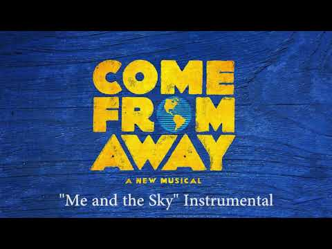 Me and the Sky (Instrumental/Karaoke) - Come From Away
