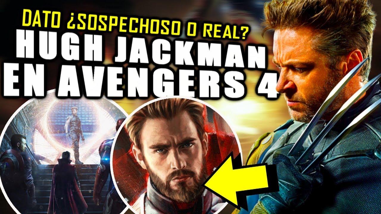 "¡¿GRAN SPOILER?! Hugh Jackman en Avengers 4 ""Endgame"" ¿Veremos a Wolverine al final? | Explicación"