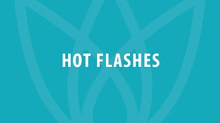 Hot Flashes - Symptoms of Menopause