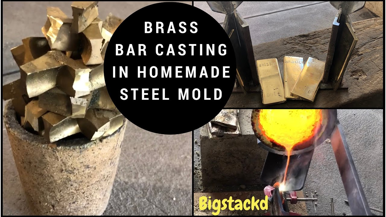 BRASS BARS IN HOMEMADE STEEL MOLD