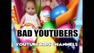 Bad YouTubers: YouTube Kids Channels