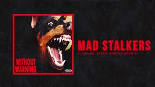 """Download 21 Savage, Offset & Metro Boomin - """"Mad Stalkers"""" (Official Audio) Mp3 and Videos"""