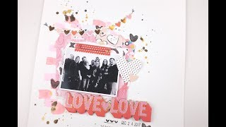 """Love Love"" Scrapbook Process Video /// CP ""MAIN SQUEEZE"" /// Crate Paper Thursday"