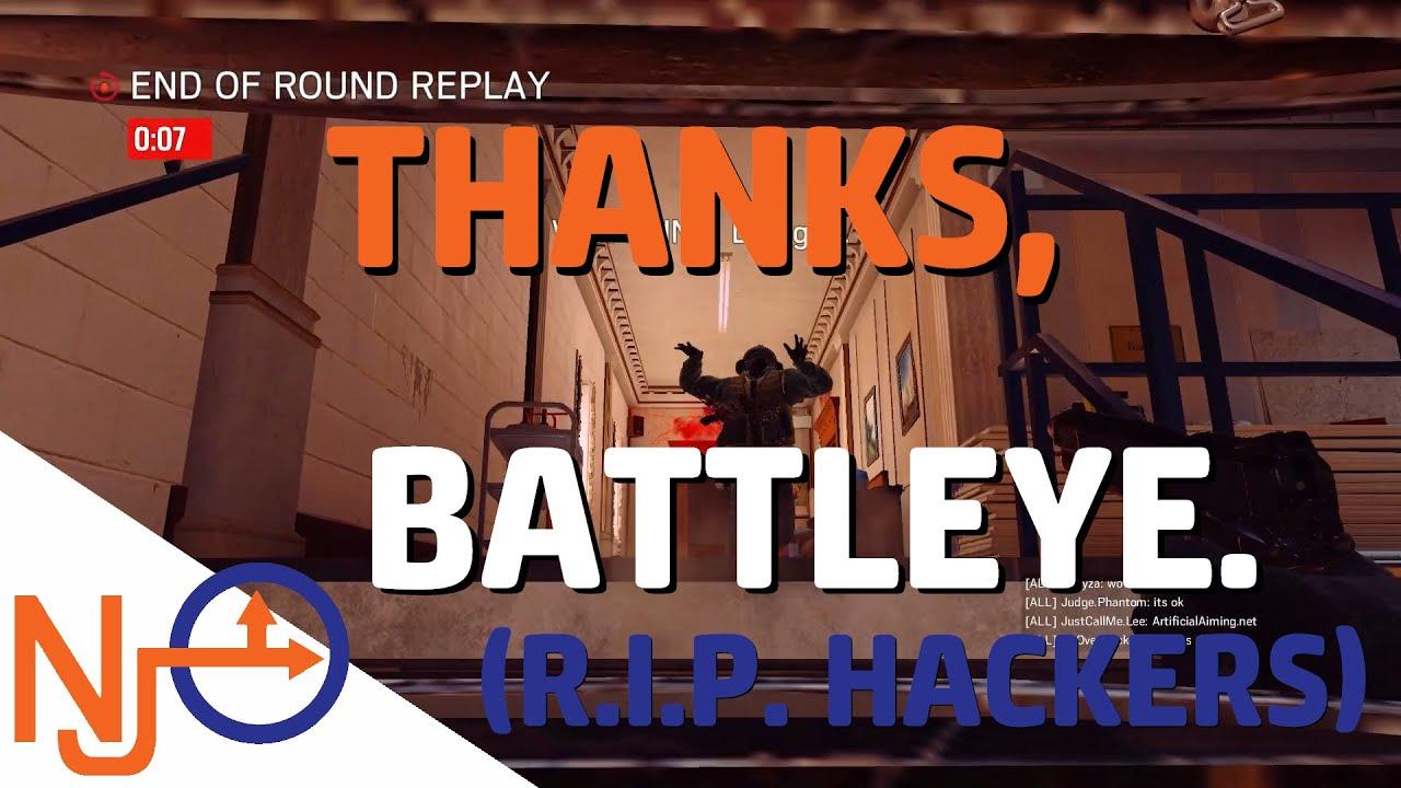 Thanks, Battleye   Rainbow Six Siege