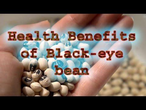 Health Benefits of Black eye bean | 10 Health Benefits of Black eye bean