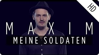 Repeat youtube video MAXIM - Meine Soldaten (Official Music Video)
