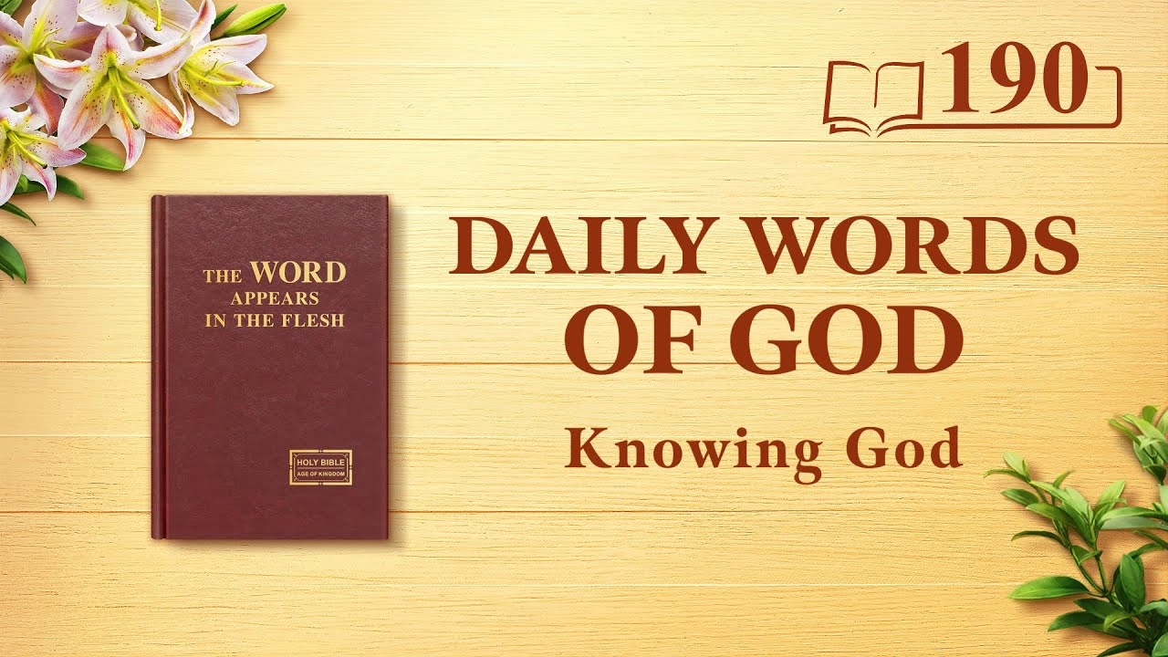 """Daily Words of God   """"God Himself, the Unique X""""   Excerpt 190"""