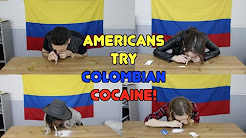 Americans Try Colombian Cocaine!