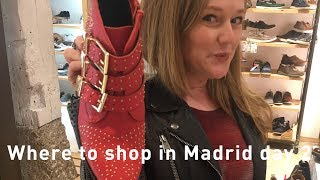 Shopping Madrid 2017 - where to shop in Madrid - Shoe shopping for shoe lovers - Fuencarral St