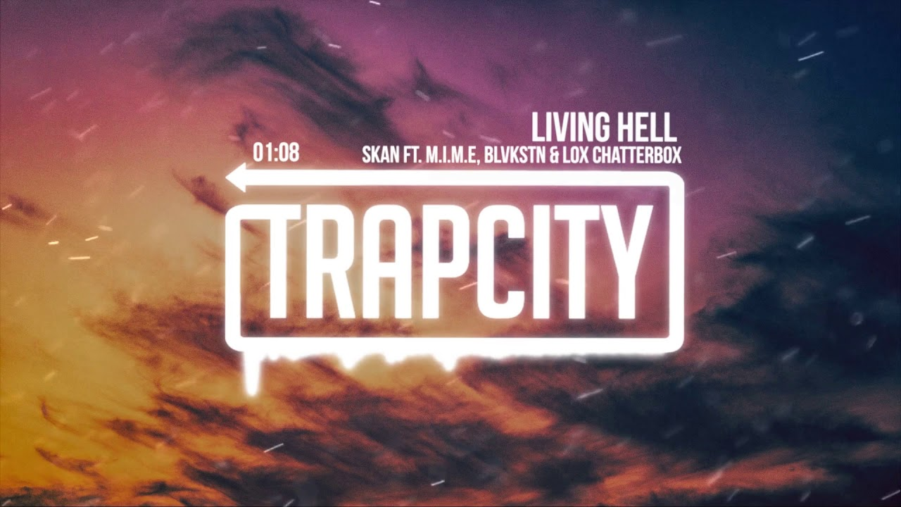 Download Skan - Living Hell (ft. M.I.M.E, Blvkstn & Lox Chatterbox)