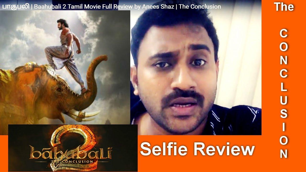 பாகுபலி | Baahubali 2 Tamil Movie Full Review by Anees Shaz | The Conclusion