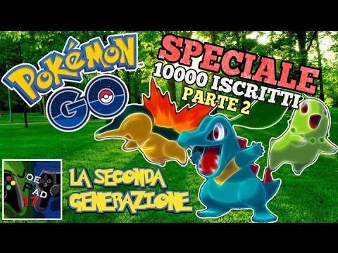 la seconda generazione pokemon go speciale 10000 iscritti parte 2 hd youtube. Black Bedroom Furniture Sets. Home Design Ideas