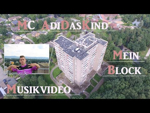 MC AdiDasKind - Mein Block (Official Video)