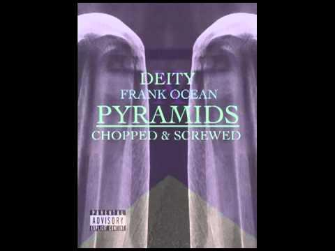 FRANK OCEAN - PYRAMIDS (DEITY REMIX)