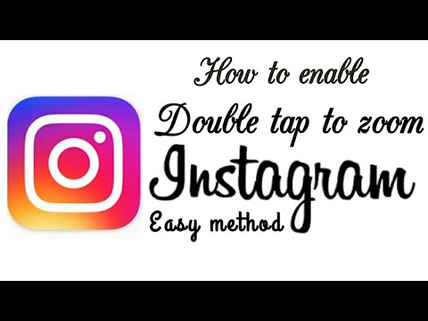 45eb33d3f5f8b3 How to enable double tap to Zoom feature on Instagram in easy way ...