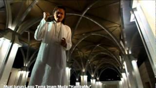 [MTV] Mawi, Akhil Hayy, Imam Muda - HambaMu (Lagu Tema Imam Muda) MP3