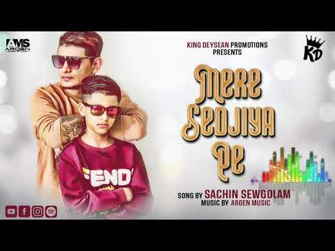 SACHIN SEWGOLAM MERE SEDJIA New Chutney Song 2020