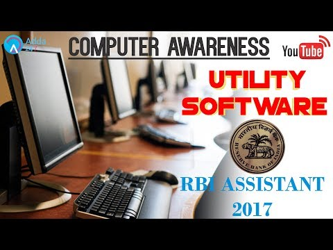 Computer Awareness: Utility Software for RBI Assistant 2017