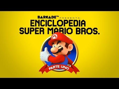 La ENCICLOPEDIA de SUPER MARIO BROS parte 1