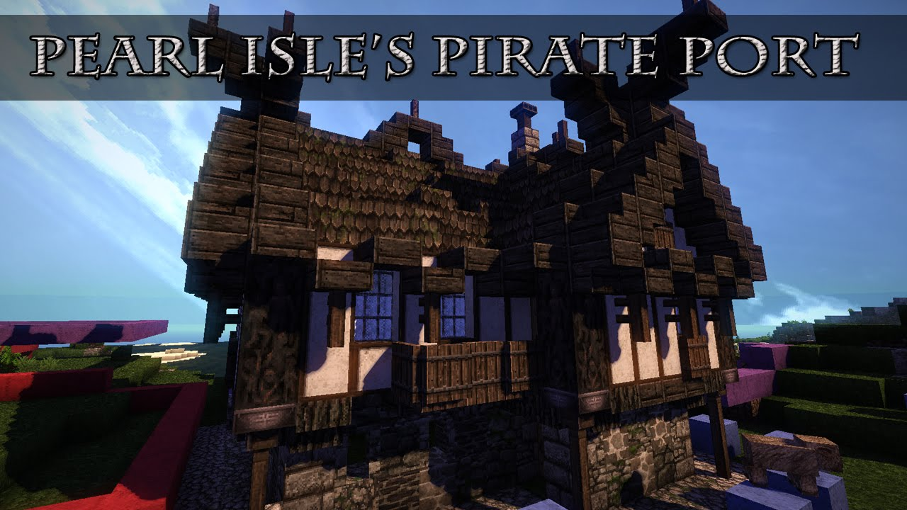 Minecraft Pearl Isles Pirate Bay City Lets Build