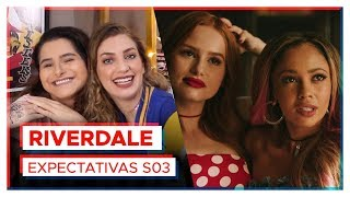 RIVERDALE | Expectativas 3ª temporada! feat. Alice Aquino