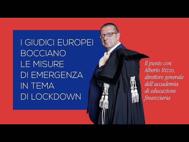 Il giudici europei bocciano le misure di emergenza in tema di lockdown