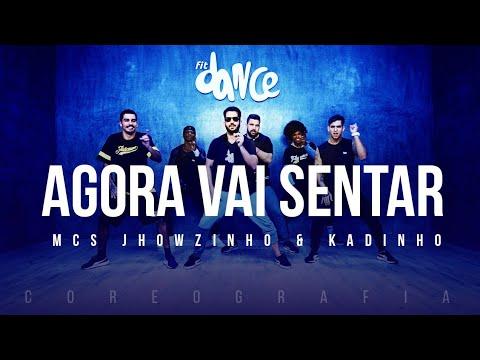 Agora Vai Sentar - MCs Jhowzinho & Kadinho  FitDance TV Coreografia Dance