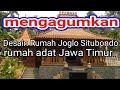 Desain Rumah Joglo Situbondo yang mengagumkan. rumah adat Jawa Timur