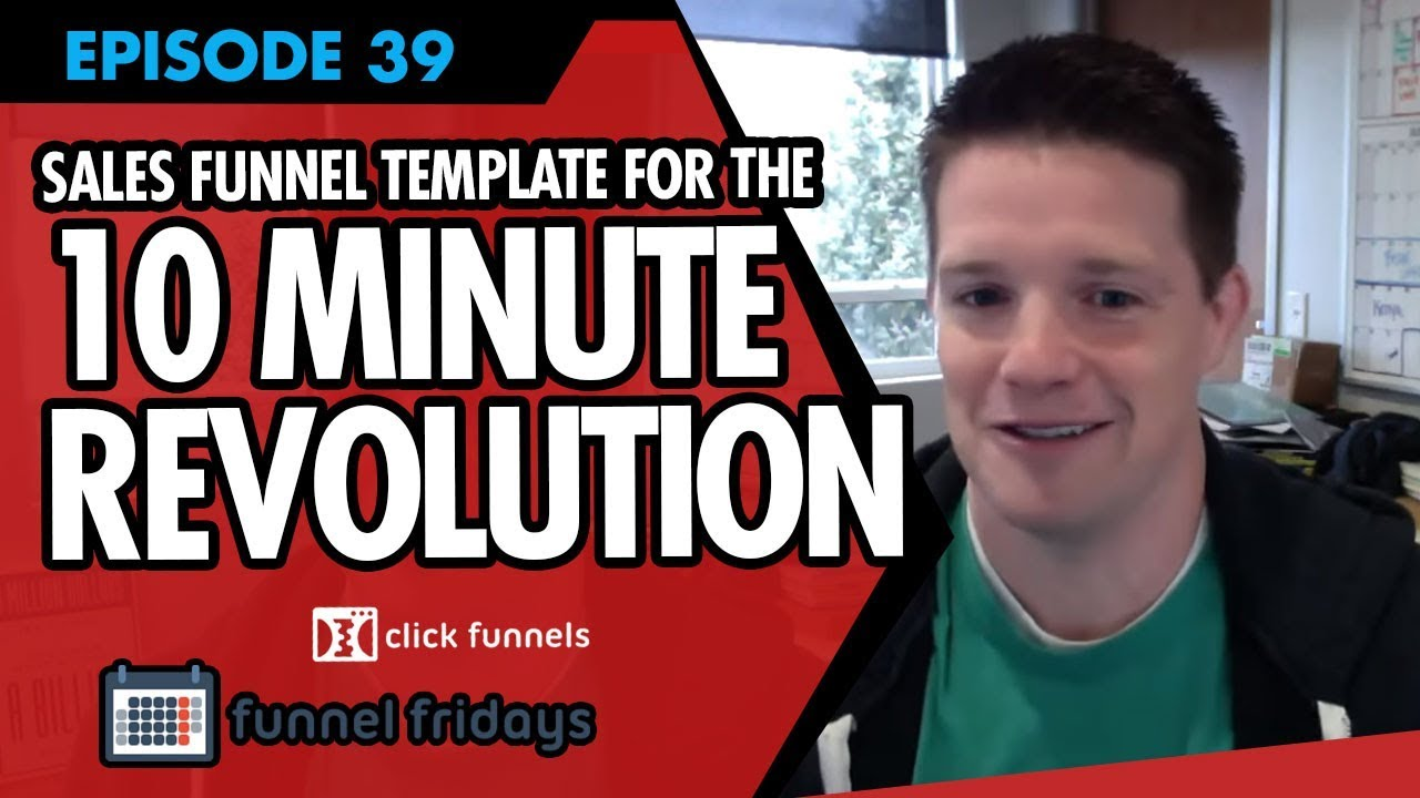 "Watch Us Create A Sales Funnel Template For The ""10 Minute Revolution"" App"