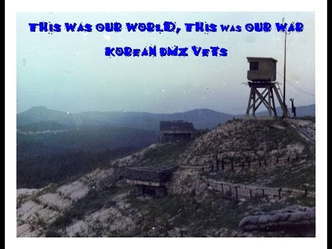 Korean DMZ - 1953 to Present - 63 Plus Years of US Presence
