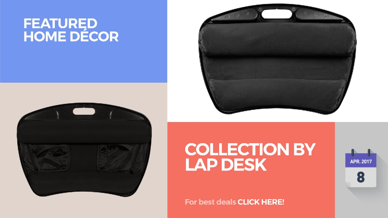 collection by lap desk featured home decor youtube collection by lap desk featured home decor