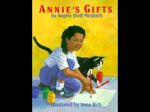 Read-Aloud Book:  Annie's Gifts