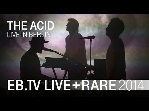 THE ACID live in Berlin