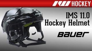 Bauer IMS 11.0 Hockey Helmet Review