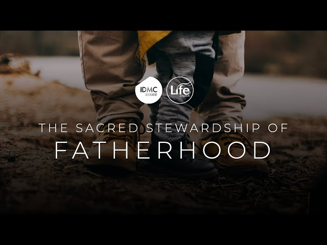 The Sacred Stewardship of Fatherhood | Rev Paul Jeyachandran