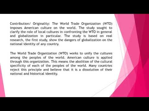 The Cultural Challenge is Facing the World Trade Organization IJASS 2018 82 42 51