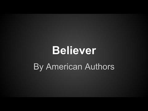 American Authors - Believer (lyrics)