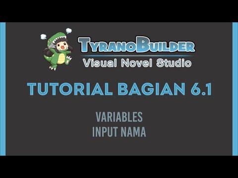 Tutorial Membuat Game Visual Novel dengan Tyranobuilder Bagian 6 Part 1 |