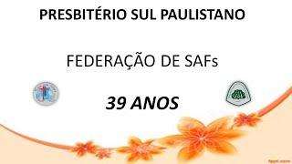 Retrospectiva 39 anos | FeSAF PSPA
