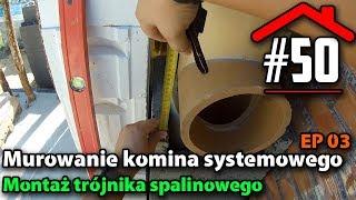 #50 Murowanie komina systemowego EP03 - Trójnik - Budowa domu na płycie fundamentowej samemu