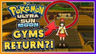 Pokémon Ultra Sun & Ultra Moon - ARE GYMS COMING TO THE ALOLA REGION?!