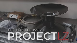 LZ Garage Project Conclusion: E2 - Eley Hose Reel Install