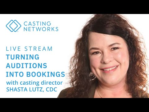 turning-auditions-into-bookings-with-casting-director-shasta-lutz,-cdc
